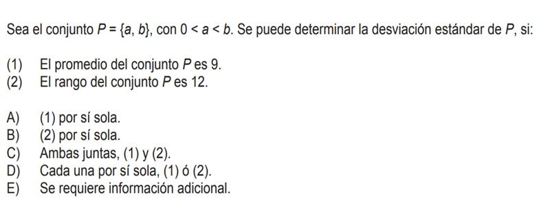 Quisiera saber el razonamiento para llegar a la alternativa B) (2) por si sola